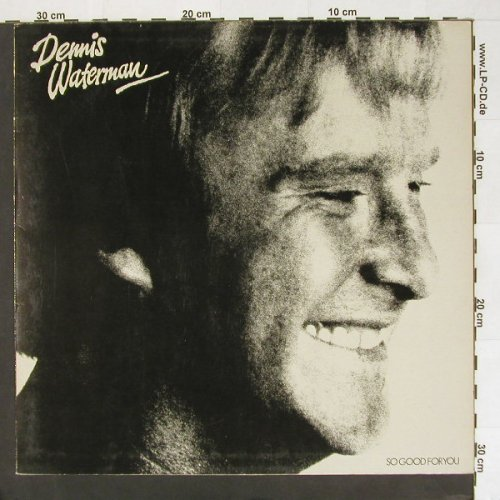 Waterman,Dennis: So Good For You,Woc, EMI(064-64093), D, 80 - LP - A1756 - 6,00 Euro