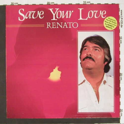 Renato: Save Your Love, Lifestyle(6.25483), UK, 82 - LP - A2037 - 4,00 Euro