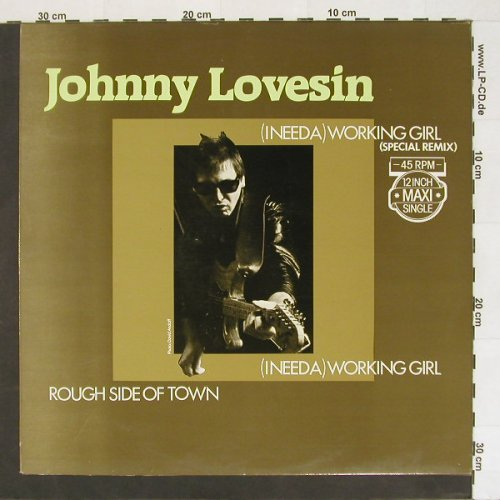 Lovesin,Johnny: (I Need A)Working Girl, AM(ams12.9745), NL, 83 - 12inch - A234 - 7,50 Euro