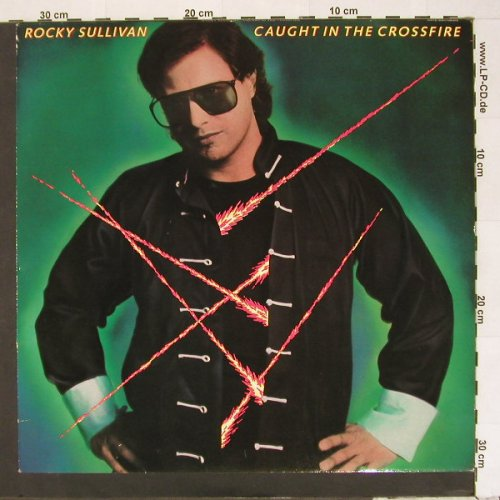 Sullivan,Rocky: Caught In The Crossfire, Line(LILP 4.00162J), D, 86 - LP - A2513 - 5,00 Euro