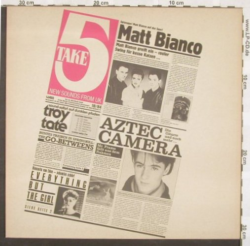 V.A.Take 5-New Sounds From UK: Aztec Camera..Go Betweens, 10 Tr., WEA(PRO 417), D,Promo, 84 - LP - A4017 - 5,50 Euro