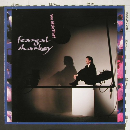 Feargal Sharkey: You little thief+1, Virgin(602 084-213), D, 85 - 12inch - A4310 - 2,50 Euro