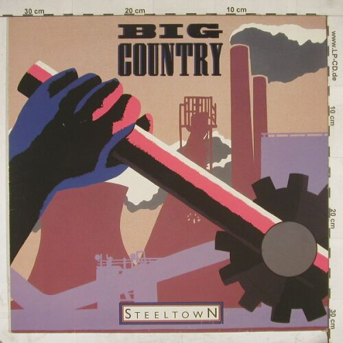 Big Country: Steeltown, Ri, Mercury(822 831-1Q), D, 1984 - LP - A4778 - 4,00 Euro
