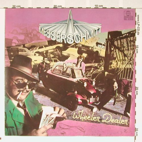 Messerschmitt: Wheeler Dealer, Ariola(201 723-320), D, 80 - LP - A9091 - 4,00 Euro