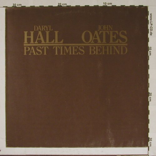 Hall,Daryl & John Oates: Past Times Behind, Chelsea(5003), D, 76 - LP - B5410 - 9,00 Euro