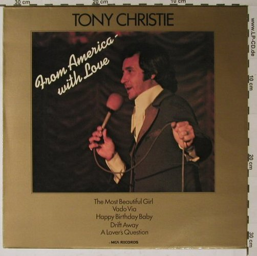 Christie,Tony: From America with Love, MCA(6.22046), D, 74 - LP - B6137 - 5,00 Euro