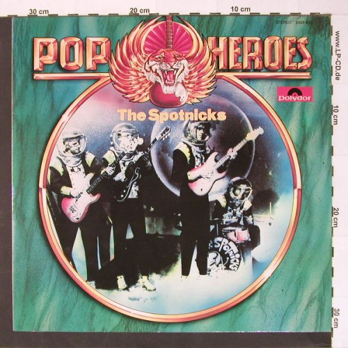 Spotnicks: Pop Heroes, Polyd.(2459 402), D,  - LP - B7503 - 5,50 Euro