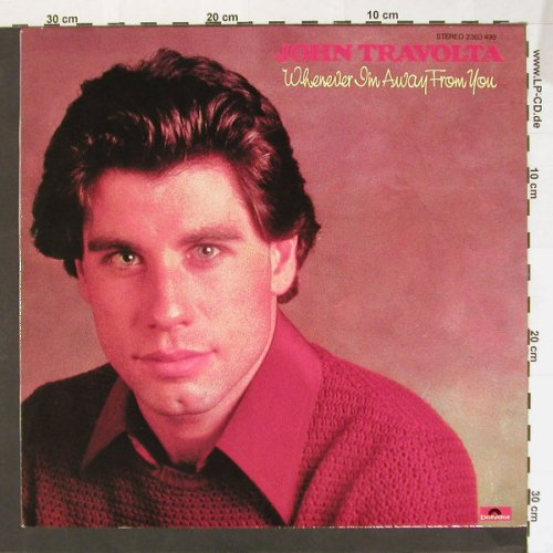 Travolta,John: Whenever I'm Away From You, Polyd.(2383 499), D, 78 - LP - B7922 - 7,50 Euro