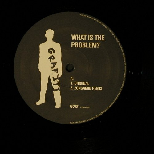 Grafiti: What Is The Problem?*4,Flc, 679 Rec.(), D,  - 12inch - B8944 - 3,00 Euro