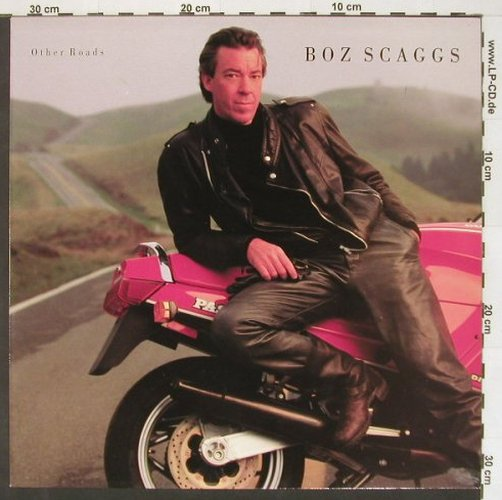 Scaggs,Boz: Other Roads, CBS(461121 1), NL, 1988 - LP - B9824 - 4,00 Euro