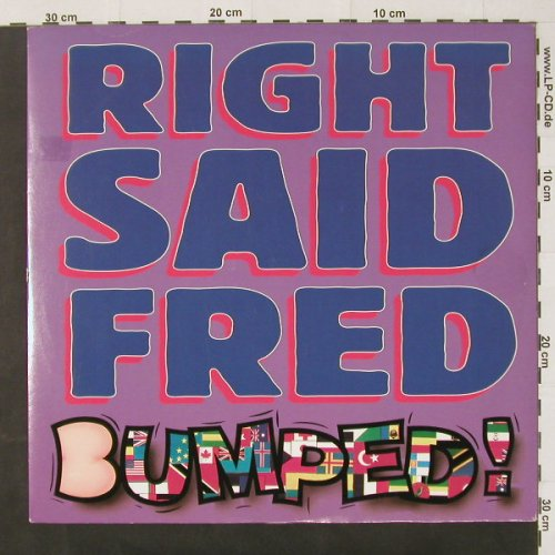 Right Said Fred: Bumped! *3+1, TUG Rec.(int 125.630), D, 93 - 12inch - C2192 - 2,50 Euro