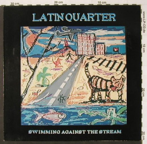 Latin Quarter: Swimming Against The Stream, RCA(PL 74037), D, 1989 - LP - C2337 - 4,00 Euro