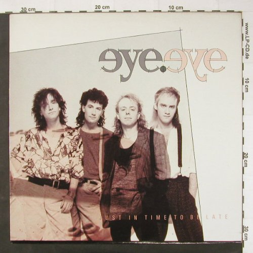 Eye.Eye: Just In Time To Be Late, Duke Street(31025), CDN, 86 - LP - C2509 - 5,00 Euro
