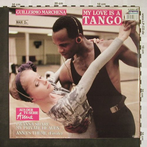 Marchena,Guillermo: My Love Is A Tango+2, Teldec(6.20863 AE), D, 87 - 12inch - C2617 - 3,00 Euro