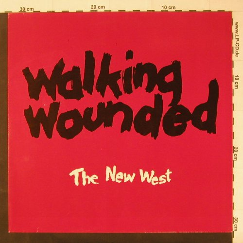 Walking Wounded: The New West, White Vinyl, Line(FBLP 4.00386 J), D, 87 - LP - C2845 - 4,00 Euro