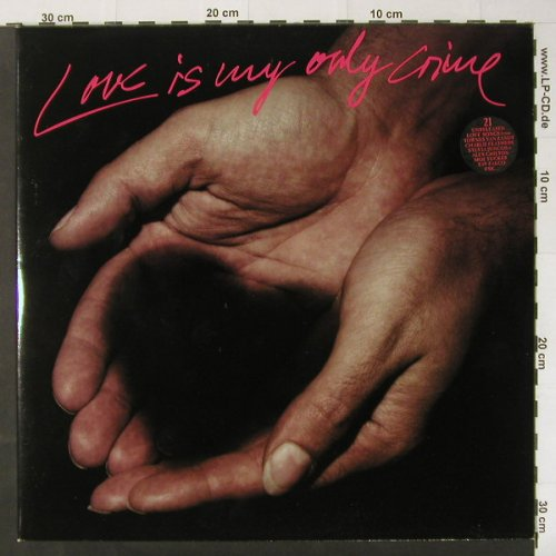 V.A.Love Is My Only Crime: 21 Tr., Veracity/IRS(964.966), D, 93 - 2LP - C2850 - 9,00 Euro