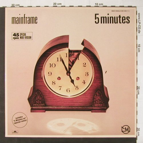 Mainframe: 5 Minutes *2+1, Polydor(883 408-1), D, 85 - 12inch - C2946 - 3,00 Euro