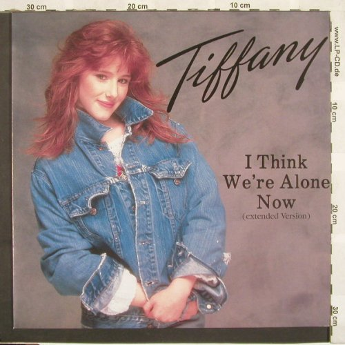 Tiffany: I Think We're Alone Now*3, MCA(258 168-0), D, 1987 - 12inch - C3729 - 3,00 Euro
