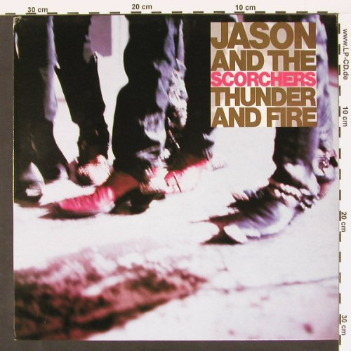 Jason & The Scorchers: Thunder And Fire, AM(AMA5264), UK, 89 - LP - C466 - 4,00 Euro