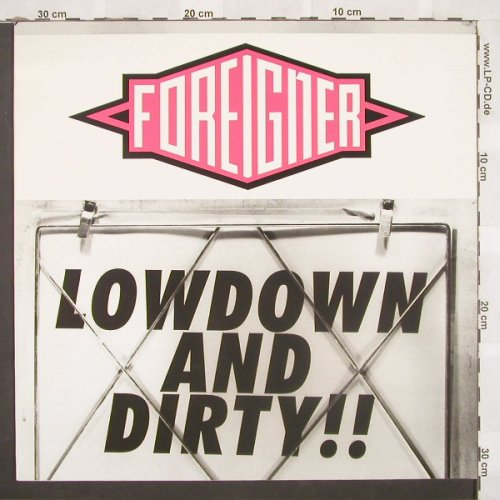Foreigner: Lowdown And Dirty+2, Atlantic(7567-86018-0), D, 1991 - 12inch - C571 - 4,00 Euro