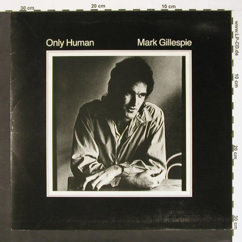 Gillespie,Mark: Only Human, EMI(064-64 537), D, 80 - LP - C691 - 5,00 Euro