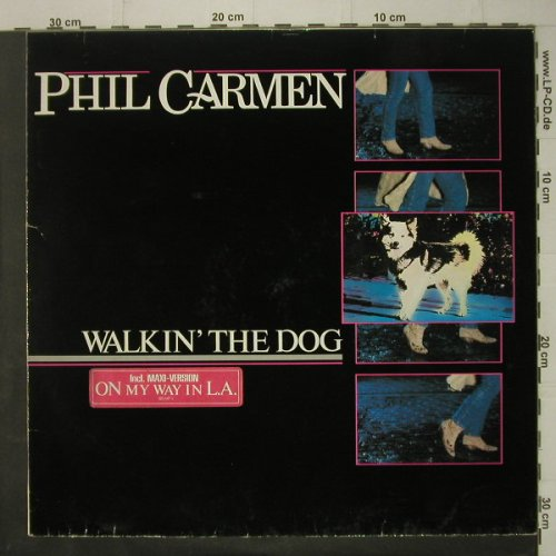 Carmen,Phil: Walkin'The Dog, Metronome(825 647-1), D, 1985 - LP - C6978 - 4,00 Euro