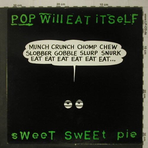 Pop Will Eat Itself: Sweet Sweet Pie+1, m-/vg+, Chapter 22(12 CHAP 11), UK,  - 12inch - C7130 - 3,00 Euro