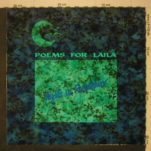 Poems For Laila: Nights In Bordeaux*2+1, Polydor(879 909-1), D, 1991 - 12inch - C7307 - 4,00 Euro