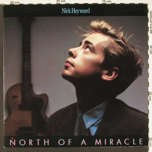 Heyward,Nick: North Of A Miracle, Foc, Arista(205 765-320), D, 83 - LP - C869 - 4,00 Euro