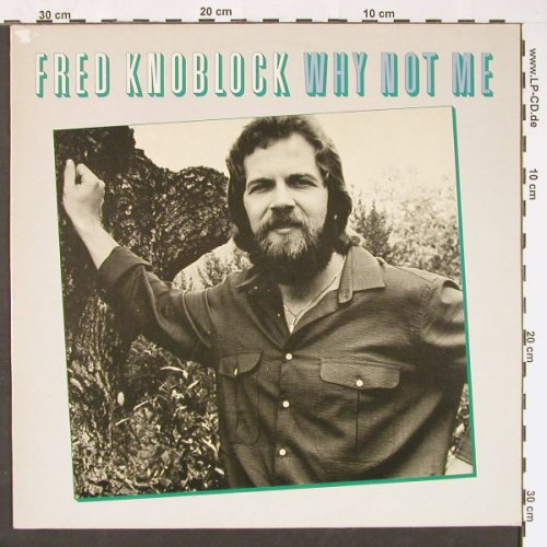 Knoblock,Fred: Why Not Me, ScottiBros(26 14 009), D, 1980 - LP - C8971 - 5,00 Euro
