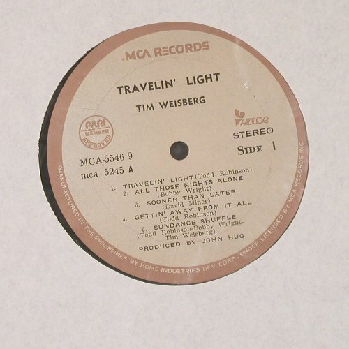 Weisberg,Tim: Travelin'Light, MCA(5245), Philippine, 1981 - LP - C9015 - 5,00 Euro