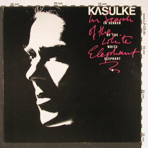 Kasulke: In Search Of The White Elephant, RCA(ZL 71151), D, 1986 - LP - C9136 - 6,00 Euro