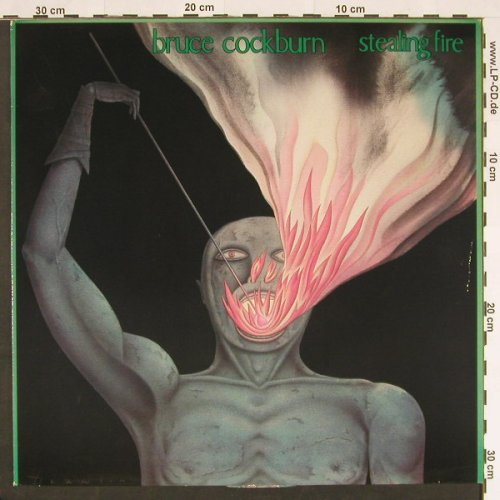 Cockburn,Bruce: Stealing Fire, Facts, Foto, m-/vg+, Pläne(88 371), D, 1984 - LP - C9286 - 5,00 Euro