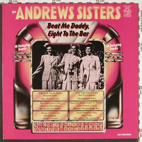 Andrews Sisters: Beat Me Daddy,Eight To The Bar, MFP(50556), UK-Mono, 1982 - LP - C9469 - 5,00 Euro