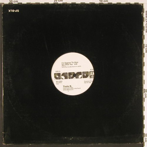 Tonio K.: I'm Suppose To Have Sex With you, AM-Promo(SP-12252), US, 1987 - 12inch - C9514 - 1,50 Euro