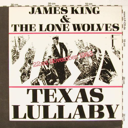 King,James & Lone Wolves: Texas Lullaby +4, Thrush(), UK, 83 - 12inch - C972 - 3,00 Euro