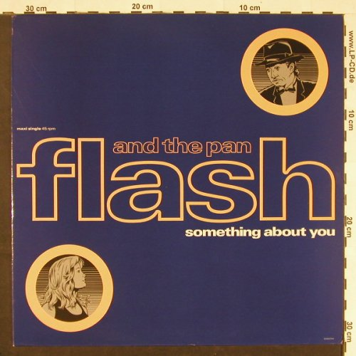 Flash & The Pan: Something About You*2+1, Epic(EPC 656029 6), NL, 1990 - 12inch - C9792 - 2,50 Euro