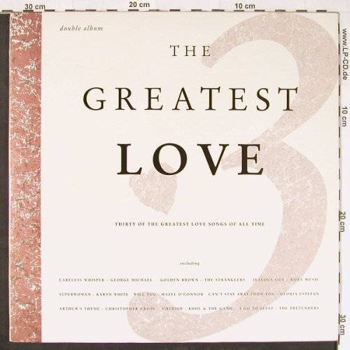 V.A.The Greatest Love: 30 Greatest Love Songs, Foc, Telstar(STAR 2384), UK, 1989 - 2LP - E1370 - 7,50 Euro