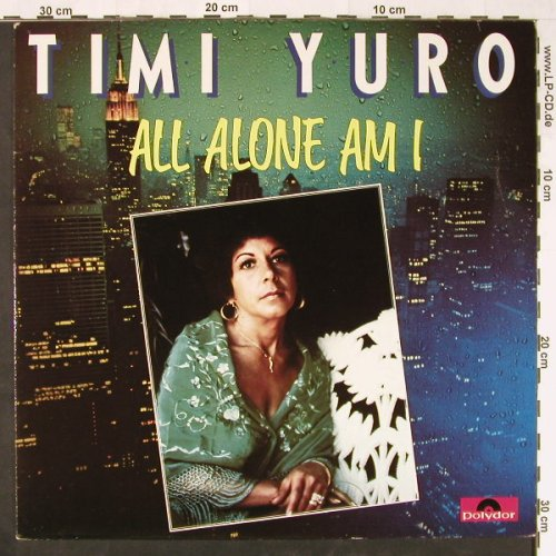 Yuro,Timy: All Alone Am I, Polydor(2311 121), D, 1981 - LP - E1448 - 5,00 Euro