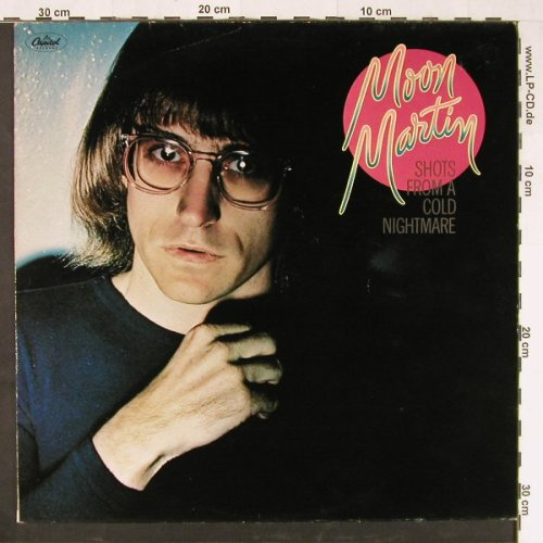 Moon Martin: Shots From A Cold Nightmare, Capitol(062-85 513), NL, 1978 - LP - E1481 - 5,00 Euro