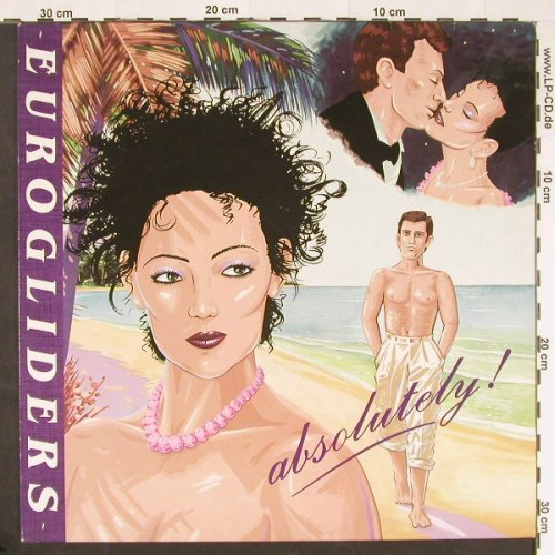Eurogliders: Absolutely!, CBS(), NL, 1985 - LP - E149 - 5,00 Euro