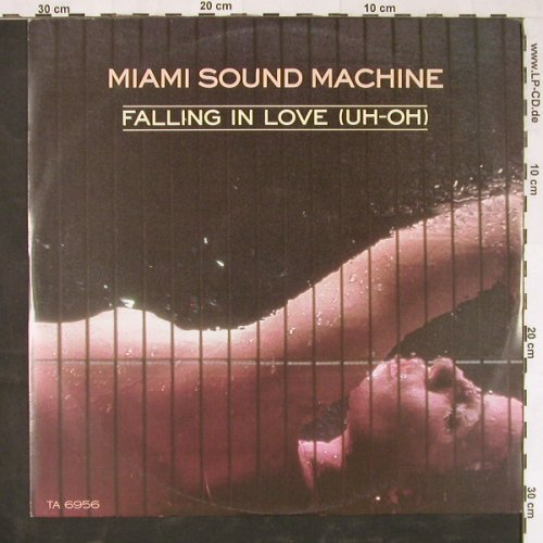 Miami Sound Machine: Falling In Love(Uh-Oh) +2, Epic(TA 6956), UK, 1986 - 12inch - E2065 - 2,50 Euro
