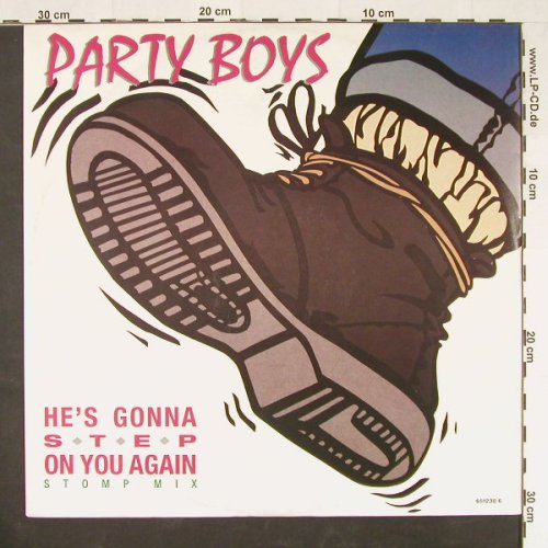 Party Boys: He's Gonna Step On You Again+1, Epic(651230 6), UK, 1987 - 12inch - E207 - 2,50 Euro