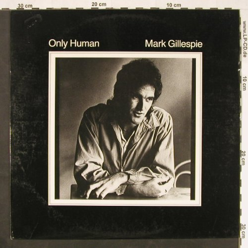 Gillespie,Mark: Only Human, W.B.E. Rec(1001), AUS, 1980 - LP - E245 - 5,00 Euro