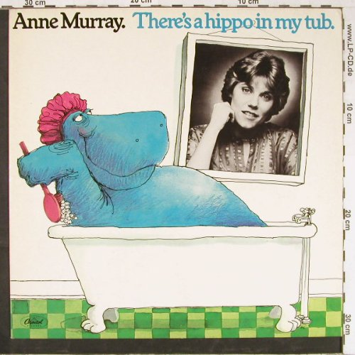 Murray,Anne: There's a hippo in my tub., Capitol(064-85 840), D, 1979 - LP - E2679 - 7,50 Euro