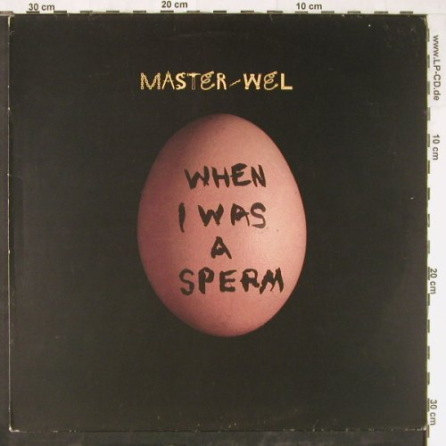 Master Wel: When I Was A Sperm,5 Tr., Fourth & Broadway(12BRW316/854229), , 1995 - 12inch - E3907 - 4,00 Euro