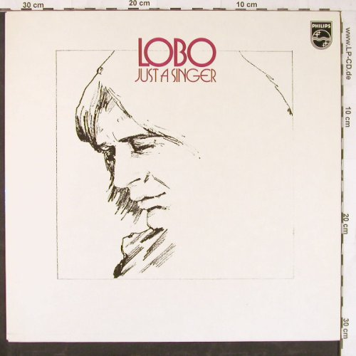 Lobo: Just A Singer, Philips(6369 805), D, 1974 - LP - E4066 - 6,00 Euro