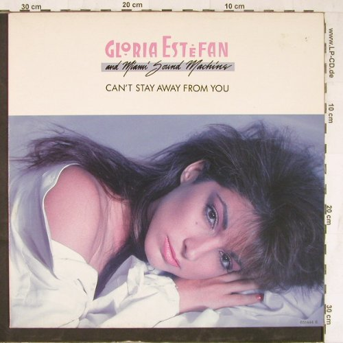 Estefan,Gloria & Miami Sound Machin: Can't Stay Away From You+2, Epic(651444 6), NL, 1988 - 12inch - E4648 - 3,00 Euro