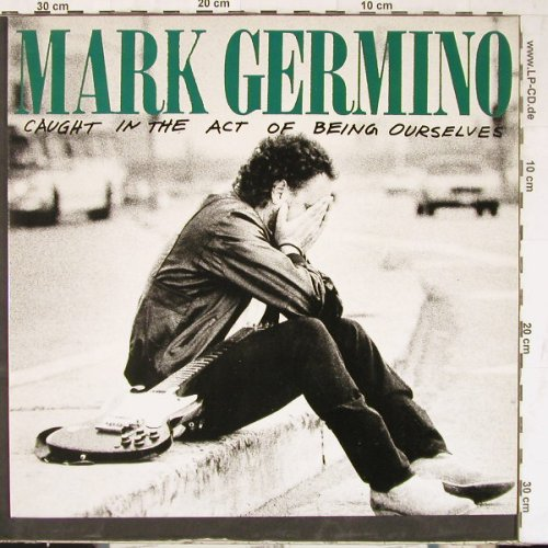 Germino,Mark: Caught in the Act o.being Ours., BMG(PL86608), D, 1987 - LP - E4874 - 5,00 Euro