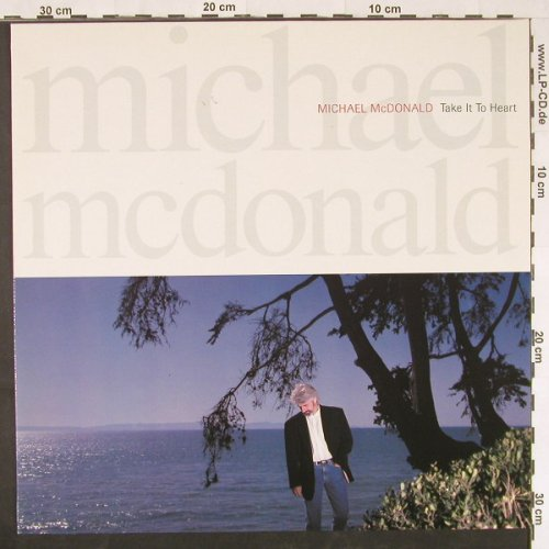 Mc Donald,Michael: Take It To Heart, Reprise(7599-25979-1), D, 1990 - LP - E496 - 5,50 Euro